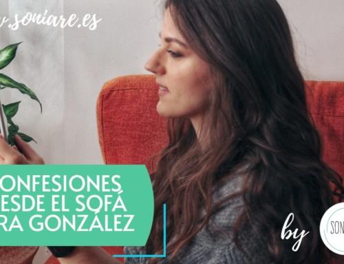 Confesiones desde el Sofá con Lara González
