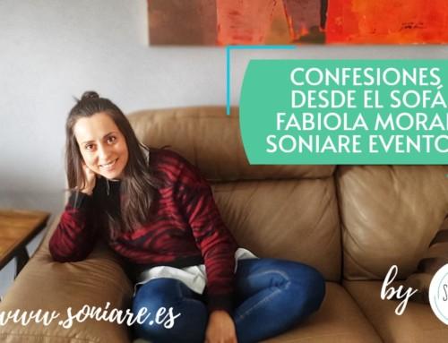 Confesiones desde el Sofá con Fabiola de Soniare Eventos