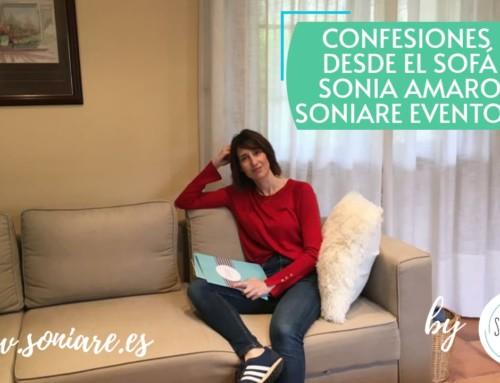 Confesiones desde el Sofá con Sonia de Soniare Eventos