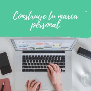 Construye tu marca personal